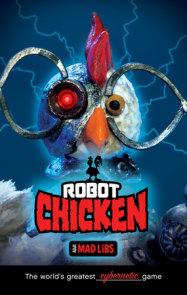 Robot Chicken Mad Libs