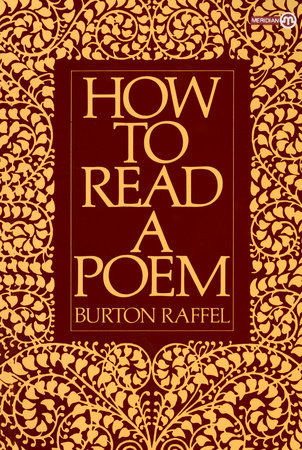 How to Read a Poem by Burton Raffel