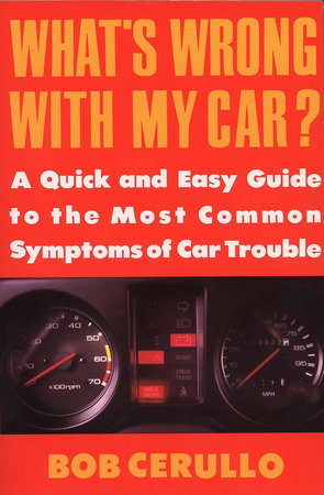 What's Wrong with My Car? by Bob Cerullo