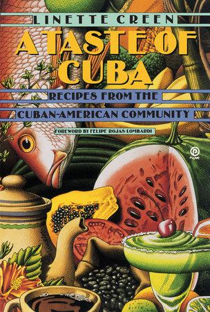 A Taste of Cuba by Linette Creen