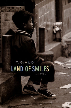 Land of Smiles by T. C. Huo