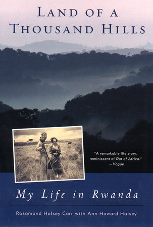 Land of a Thousand Hills by Rosamond Halsey Carr | Ann Howard Halsey