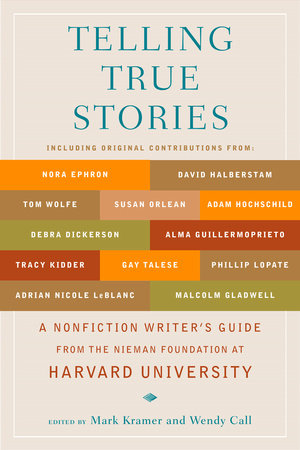 Telling True Stories by
