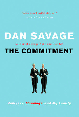 The Commitment by Dan Savage