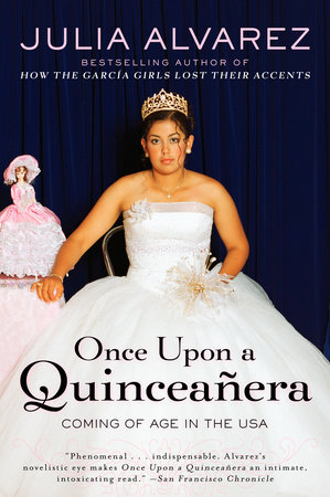 Once Upon a Quinceanera by Julia Alvarez