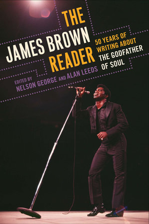 The James Brown Reader by