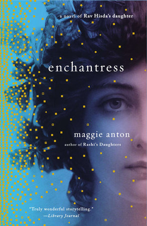 Enchantress by Maggie Anton