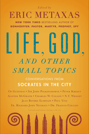 Life, God, and Other Small Topics by