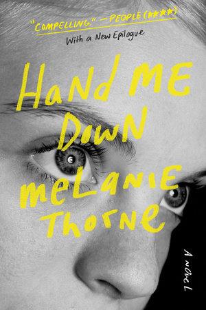 Hand Me Down by Melanie Thorne