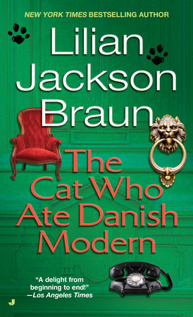 The Cat Who Ate Danish Modern by Lilian Jackson Braun