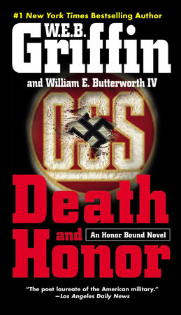 Death and Honor by W.E.B. Griffin and William E. Butterworth IV