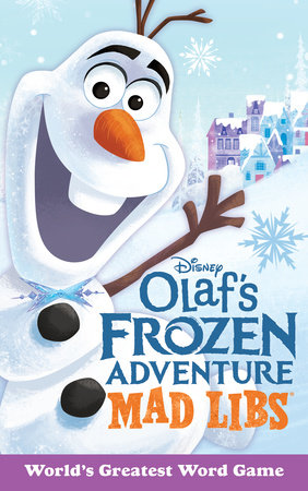 Olaf's Frozen Adventure Mad Libs by Mickie Matheis