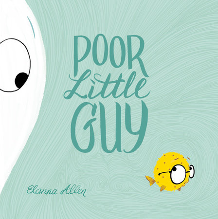 Poor Little Guy by Elanna Allen