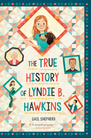 The True History of Lyndie B. Hawkins by Gail Shepherd