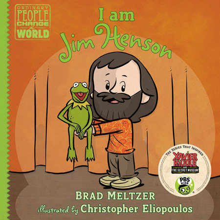 I am Jim Henson by Brad Meltzer