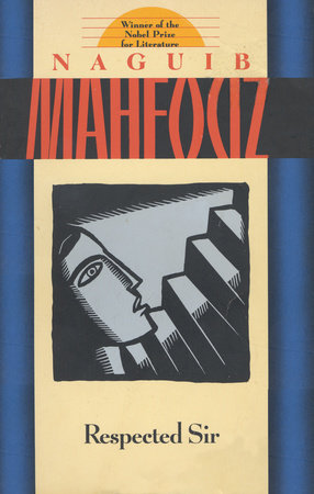 Respected Sir by Naguib Mahfouz