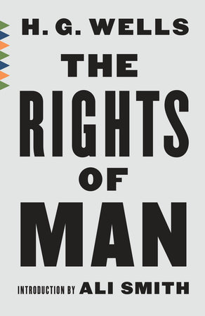 The Rights of Man by H. G. Wells