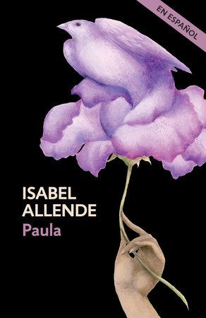 Paula (En espanol) by Isabel Allende