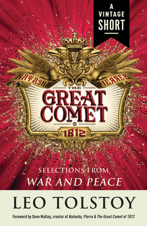 Natasha, Pierre & The Great Comet of 1812 by Leo Tolstoy