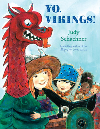 Yo, Vikings! by Judy Schachner