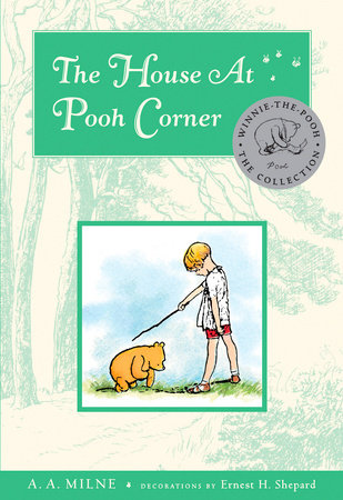 The House At Pooh Corner Deluxe Edition by A. A. Milne
