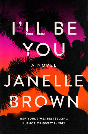 I'll Be You by Janelle Brown