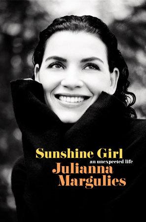 Sunshine Girl by Julianna Margulies