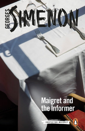 Maigret and the Informer by Georges Simenon