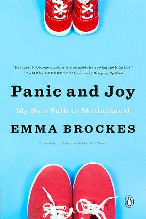 Panic and Joy by Emma Brockes