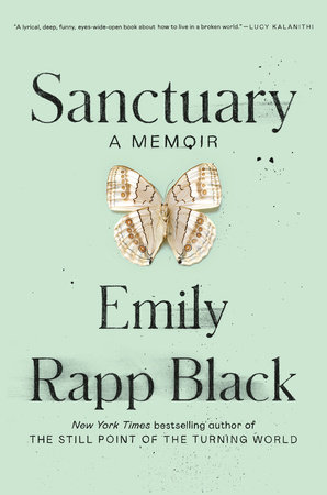 Sanctuary by Emily Rapp Black