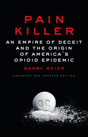 Pain Killer by Barry Meier