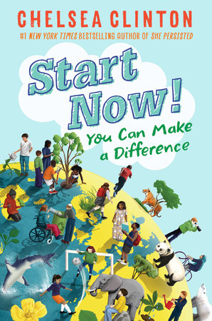Start Now! by Chelsea Clinton