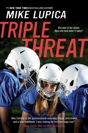 Triple Threat by Mike Lupica
