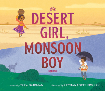 Desert Girl, Monsoon Boy by Tara Dairman