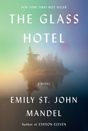 The Glass Hotel by Emily St. John Mandel