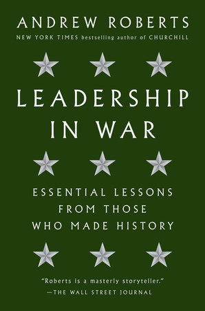 Leadership in War by Andrew Roberts