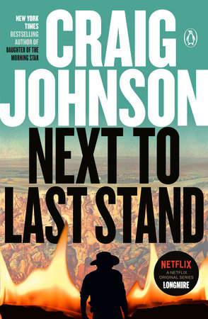 Next to Last Stand by Craig Johnson
