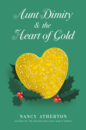 Aunt Dimity and the Heart of Gold by Nancy Atherton