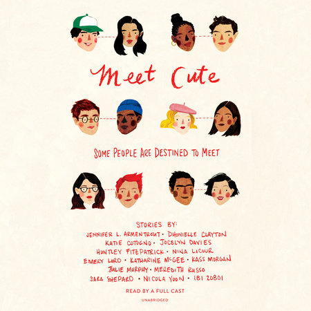 Meet Cute: Some people are destined to meet. by Jennifer L. Armentrout, Sara Shepard, Nicola Yoon and Various