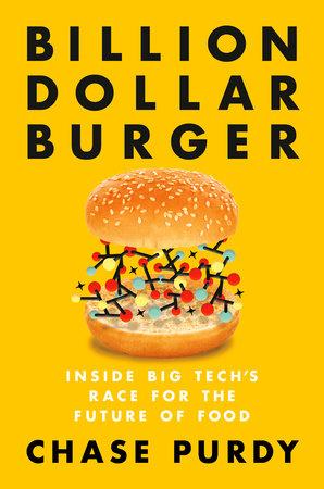 Billion Dollar Burger by Chase Purdy