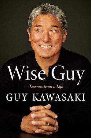 Wise Guy by Guy Kawasaki