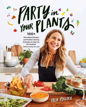 Party in Your Plants by Talia Pollock