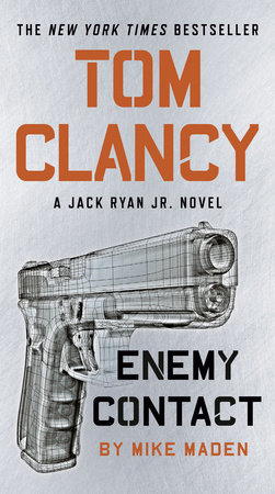 Tom Clancy Enemy Contact by Mike Maden