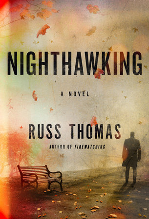 Nighthawking by Russ Thomas