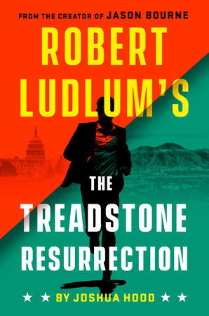 Robert Ludlum's The Treadstone Resurrection by Joshua Hood
