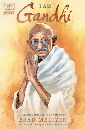 I Am Gandhi by Brad Meltzer