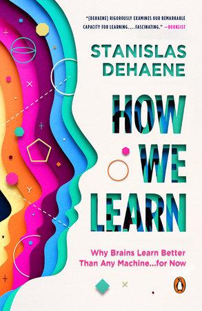 How We Learn by Stanislas Dehaene