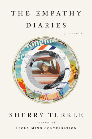 The Empathy Diaries by Sherry Turkle