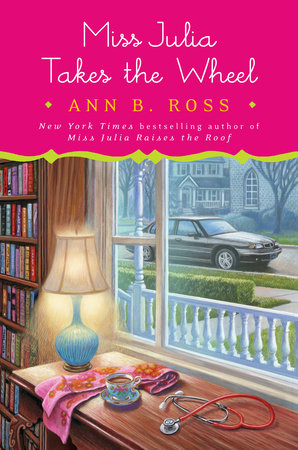 Miss Julia Takes the Wheel by Ann B. Ross