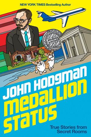 Medallion Status by John Hodgman